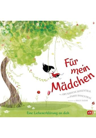 Buch »Für mein Mädchen / Amy Krouse Rosenthal, Paris Rosenthal, Holly Hatam« kaufen