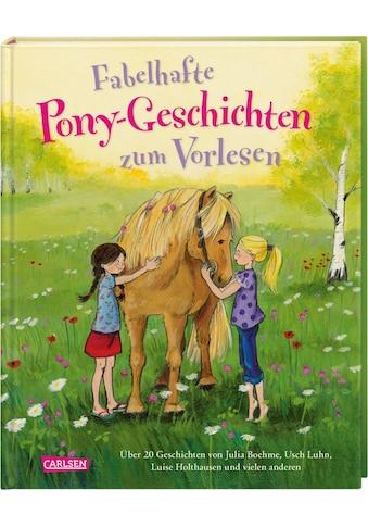 Buch »Fabelhafte Pony-Geschichten zum Vorlesen / Julia Boehme, Usch Luhn, Luise... kaufen