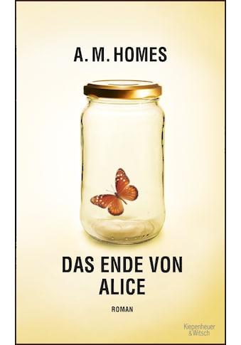 Buch »Das Ende von Alice / A.M. Homes, Ingo Herzke« kaufen