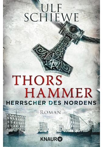 Buch »Herrscher des Nordens - Thors Hammer / Ulf Schiewe« kaufen