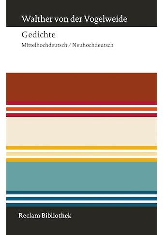Buch »Gedichte / Walther von der Vogelweide, Horst Brunner, Horst Brunner« kaufen