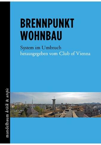Buch »Brennpunkt Wohnbau / Club of Vienna« kaufen
