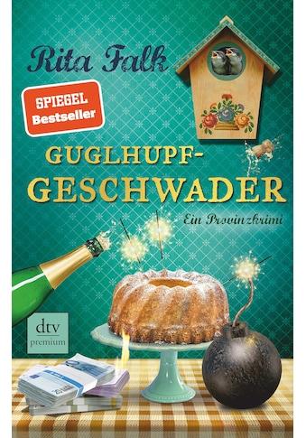 Buch »Guglhupfgeschwader / Rita Falk« kaufen