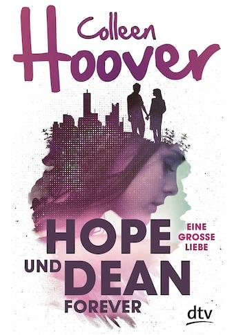 Buch »Hope und Dean forever - Eine große Liebe / Colleen Hoover, Katarina Ganslandt« kaufen