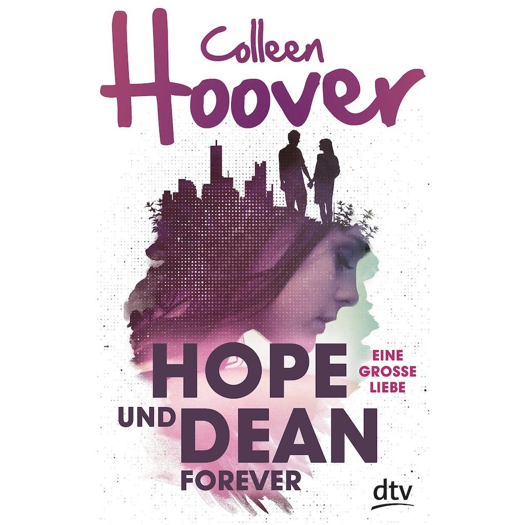 Buch »Hope und Dean forever - Eine große Liebe / Colleen Hoover, Katarina Ganslandt«