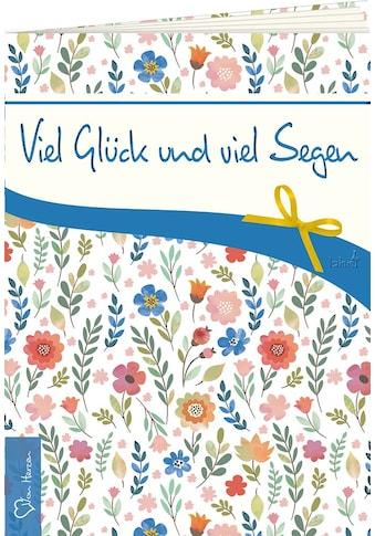 Buch Viel Glück und viel Segen / DIVERSE kaufen
