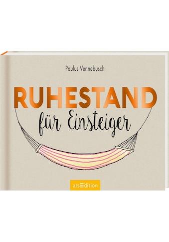 Buch »Ruhestand für Einsteiger / Paulus Vennebusch, Nadine Jessler« kaufen