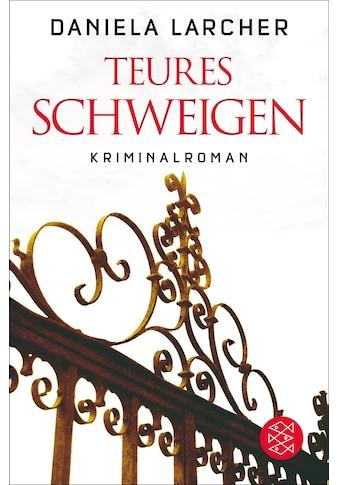 Buch »Teures Schweigen / Daniela Larcher« kaufen