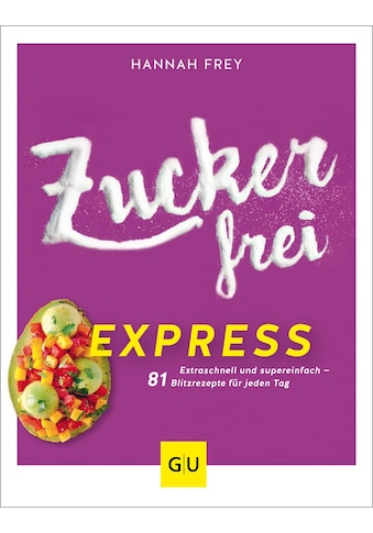 Buch »Zuckerfrei express / Hannah Frey« kaufen