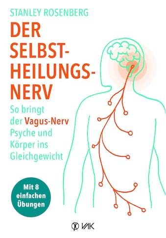 Buch »Der Selbstheilungsnerv / Stanley Rosenberg, Rotraud Oechsler« kaufen