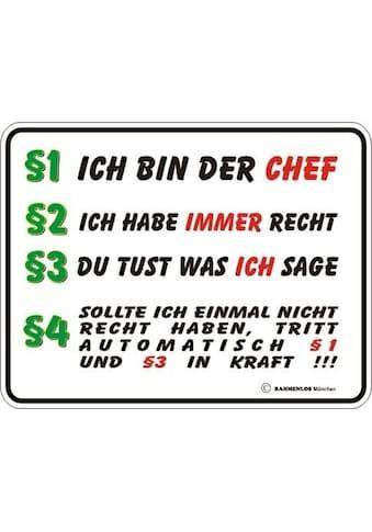 Rahmenlos Blechschild mit witzigem Chef-Spruch kaufen