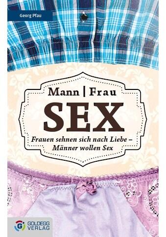 Buch »Mann Frau - Sex / Georg Pfau« kaufen