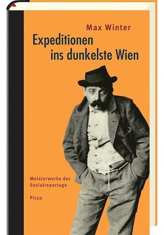 Buch »Expeditionen ins dunkelste Wien / Max Winter, Hannes Haas« kaufen