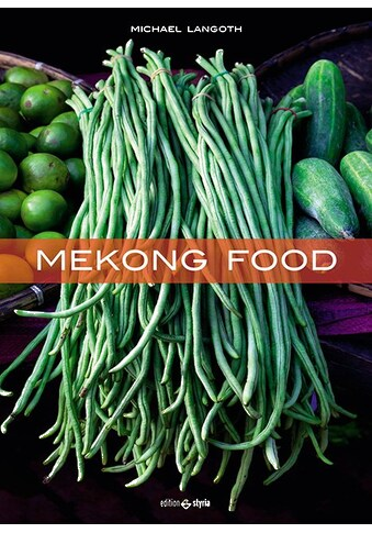 Buch »Mekong Food / Michael Langoth, Studio Trizeps« kaufen