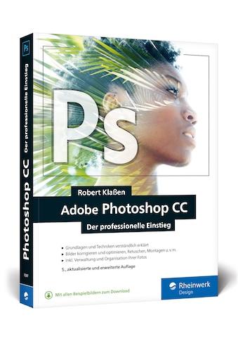 Buch »Adobe Photoshop CC / Robert Klaßen« kaufen