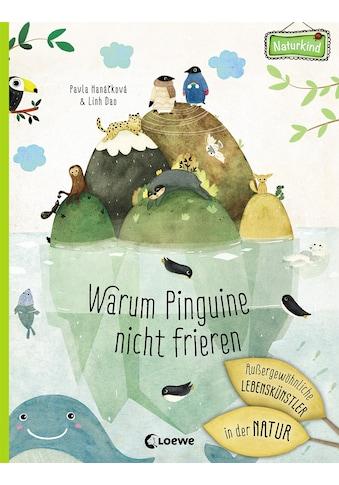 Buch »Warum Pinguine nicht frieren: Außergewöhnliche Lebenskünstler in der Natur /... kaufen