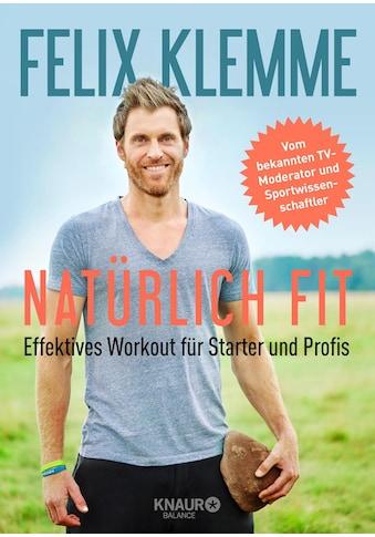 Buch »Natürlich fit / Felix Klemme« kaufen