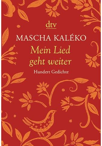 Buch »Mein Lied geht weiter / Mascha Kaléko, Gisela Zoch-Westphal, Mascha Kaléko« kaufen