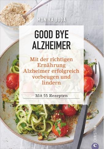 Buch »Good bye Alzheimer / Monika Judä« kaufen