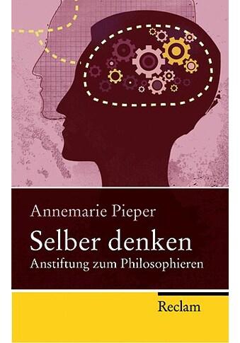 Buch »Selber denken / Annemarie Pieper« kaufen