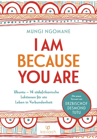 Buch »I am because you are / Mungi Ngomane, Gabriele Würdinger« kaufen