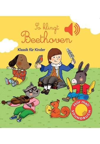 Buch »So klingt Beethoven / Emilie Collet« kaufen