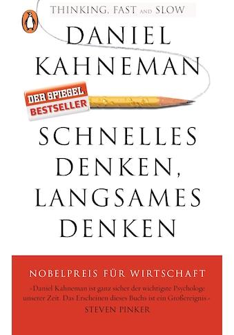 Buch »Schnelles Denken, langsames Denken / Daniel Kahneman, Thorsten Schmidt« kaufen