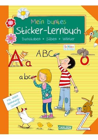 Buch »Schlau für die Schule: Mein buntes Sticker-Lernbuch: Buchstaben, Silben, Wörter... kaufen