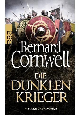 Buch »Die dunklen Krieger / Bernard Cornwell, Karolina Fell« kaufen