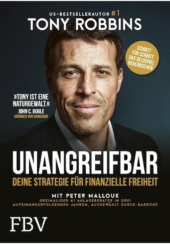 Buch »UNANGREIFBAR / Tony Robbins, Peter Mallouk« kaufen