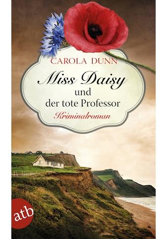 Buch Miss Daisy und der tote Professor / Carola Dunn; Gerald Kirk kaufen