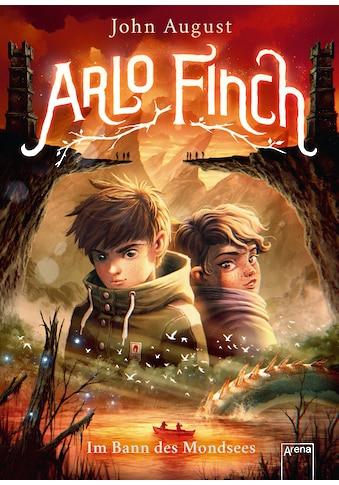 Buch »Arlo Finch (2). Im Bann des Mondsees / John August, Helge Vogt, Wieland Freund,... kaufen