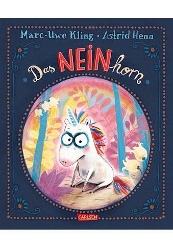 Buch »Das NEINhorn / Marc-Uwe Kling, Astrid Henn« kaufen