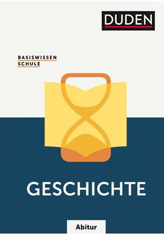 Buch »Basiswissen Schule - Geschichte Abitur / Wilhelm Matthiessen, Gerd Fesser,... kaufen