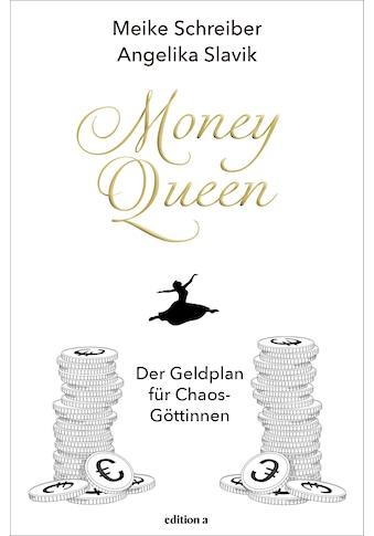 Buch »Money Queen / Meike Schreiber, Angelika Slavik« kaufen