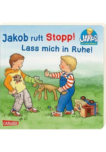 Buch »Jakob ruft Stopp! Lass mich in Ruhe! / Sandra Grimm, Peter Friedl« kaufen