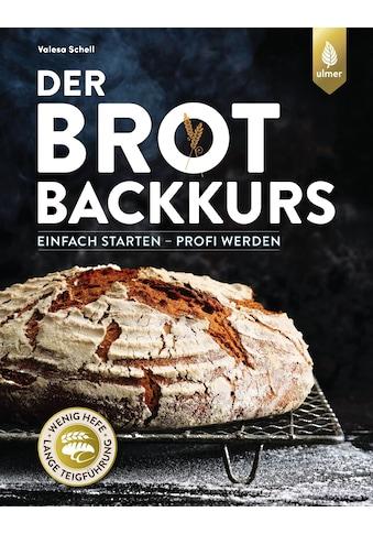 Buch »Der Brotbackkurs / Valesa Schell« kaufen