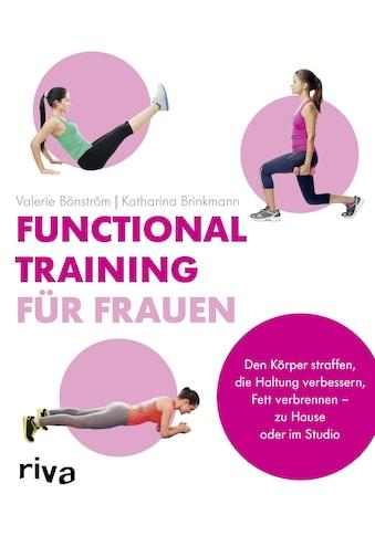 Buch »Functional Training für Frauen / Valerie Bönström, Katharina Brinkmann« kaufen