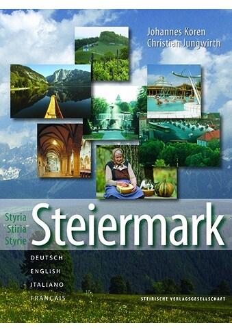 Buch »Steiermark / Johannes Koren, Christian Jungwirth« kaufen