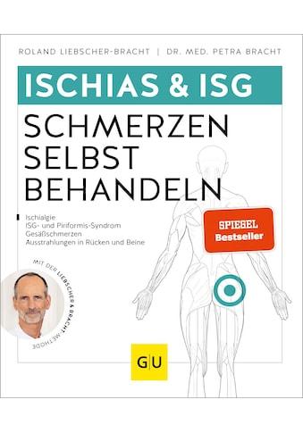 Buch »Ischias & ISG-Schmerzen selbst behandeln / Roland Liebscher-Bracht, Petra Bracht« kaufen