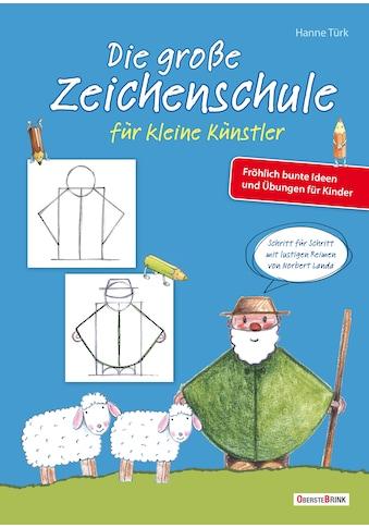 Buch »Die große Zeichenschule für kleine Künstler / Hanne Türk« kaufen