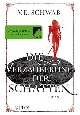 Buch »Die Verzauberung der Schatten / V. E. Schwab« kaufen