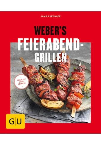Buch »Weber's Feierabend-Grillen / Jamie Purviance« kaufen