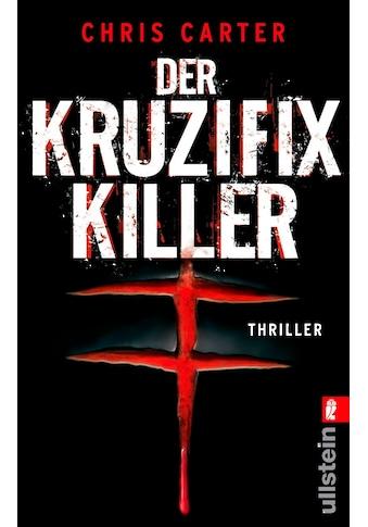 Buch »Der Kruzifix-Killer / Maja Rößner, Chris Carter« kaufen