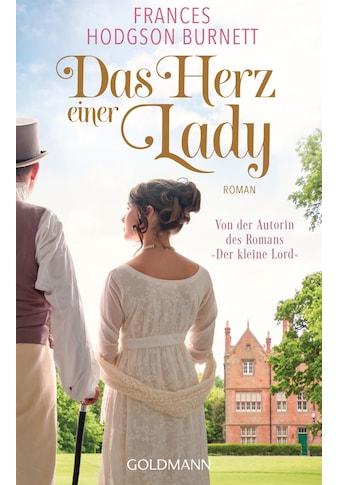 Buch »Das Herz einer Lady / Frances Hodgson Burnett, Michaela Meßner« kaufen