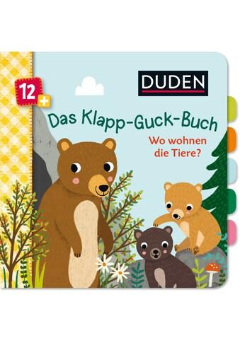 Buch »Duden 12+: Das Klapp-Guck-Buch: Wo wohnen die Tiere? / Susanne Weber, Tina Schulte« kaufen