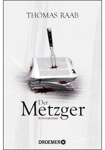 Buch »Der Metzger / Thomas Raab« kaufen