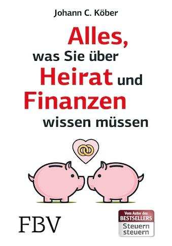 Buch »Alles, was Sie über Heirat und Finanzen wissen müssen / Johann C. Köber« kaufen
