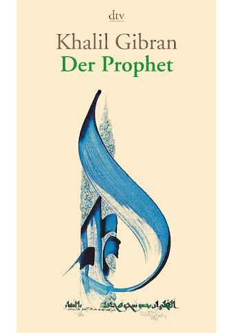 Buch »Der Prophet / Khalil Gibran, Hassan Massoudy, Ditte Bandini, Giovanni Bandini« kaufen