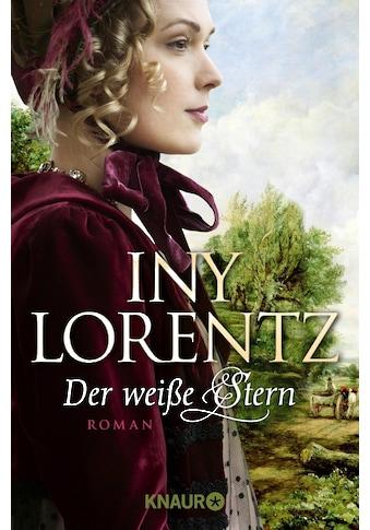 Buch »Der weiße Stern / Iny Lorentz« kaufen